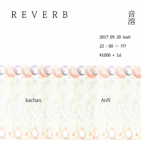2017.05.20 REVERB