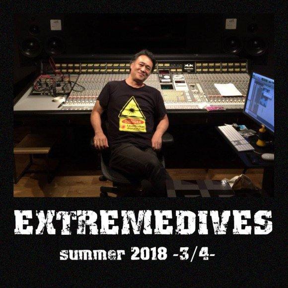 本日★7/19(木)EXTREMEDIVES summer 2018 -3/4- feat. ドラびでお