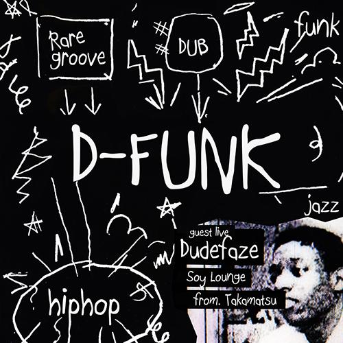 D-FUNK feat. Dudefaze