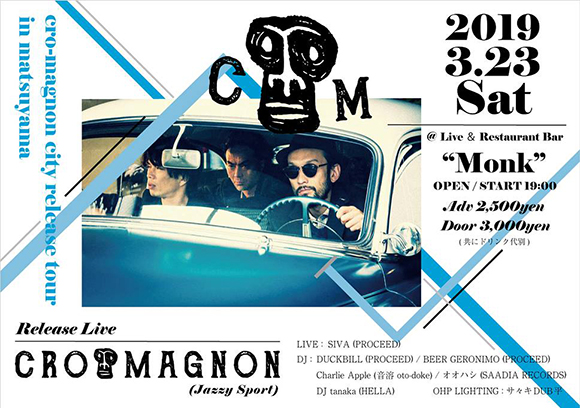 cro-magnon city release tour in matsuyama