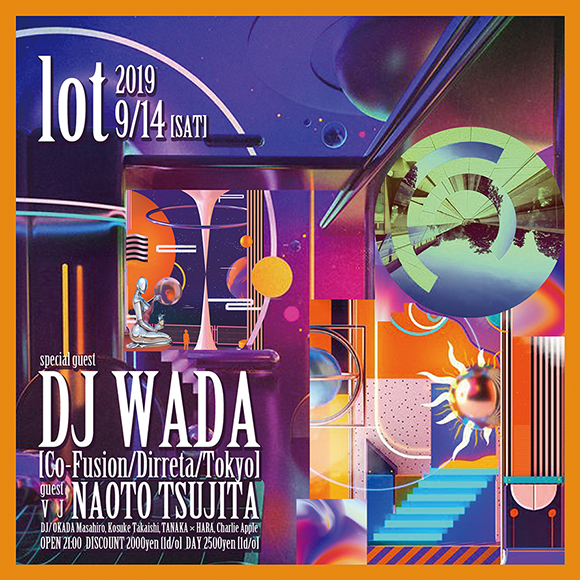 今週★9/14(土)lot feat. DJ WADA (co-fusion/dirreta)