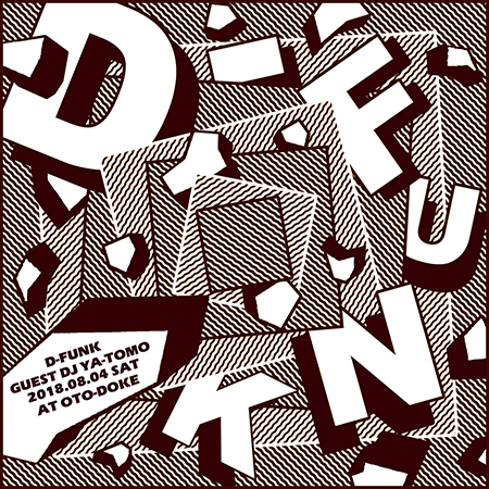 D-FUNK feat. YA-TOMO 2018.08.04