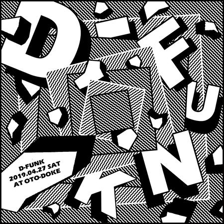 本日★4/27(土)D-FUNK