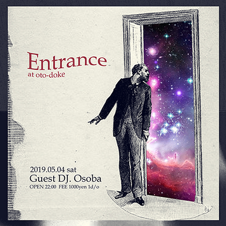 2019.05.04 ENTRANCE feat. Osoba