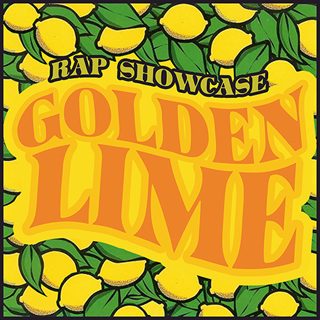 rap showcase GOLDEN LIME