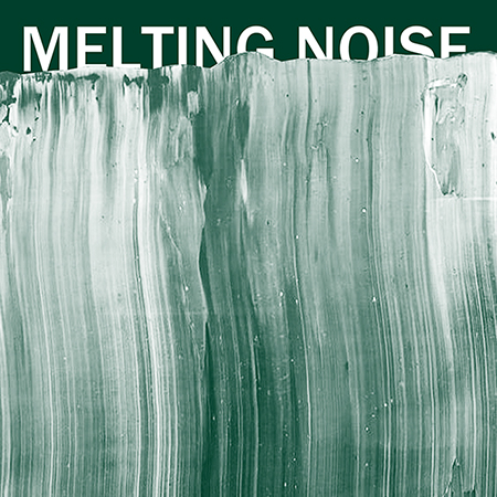 本日★4/20(土)Melting Noise Ⅳ