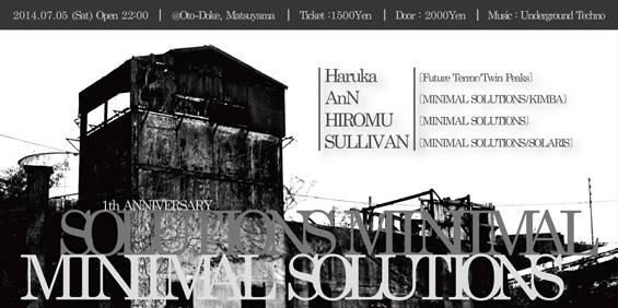 MINIMAL SOLUTIONS 1th ANNIVERSARY feat. Haruka (FUTURE TERROR/Twin Peaks)